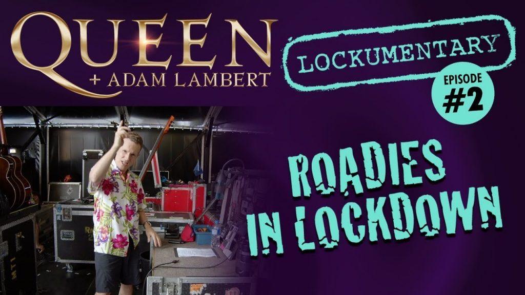 Watch Queen + Adam Lambert's 'Roadies In Lockdown'