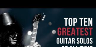 Radio NOVA Playlist: Top 10 Greatest Guitar Solos Of All Time