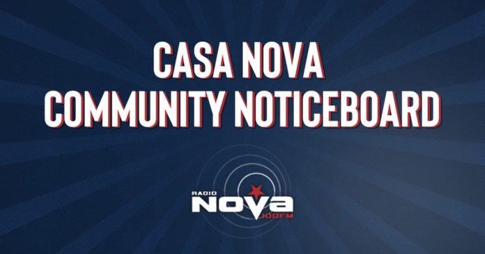 Radio NOVA's CASA NOVA – Community Noticeboard