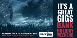 It's-A-Great-Gigs-Bank-Holiday-Weekend-On-Radio-NOVA