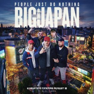 """Win Tickets To An EXCLUSIVE Screening Of """"People Just Do Nothing: Big in Japan"""" All Week On Morning Glory With PJ & JIM"""
